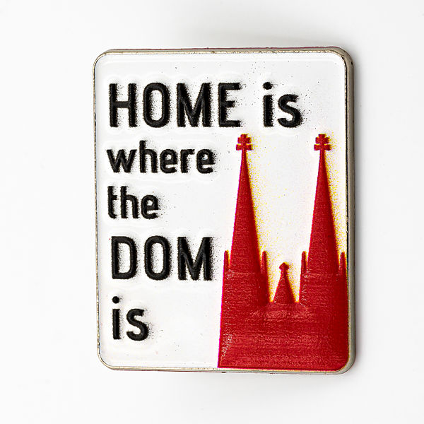 3D-Pin Home is where the Dom is - Torben Klein Kollektion